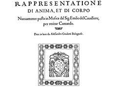 RAPPRESENTATIONE DI ANIMA, ET DI CORPO by Emilio de' Cavalieri
