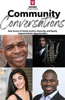 Streaming Event | Jacobs School of Music: Community Conversations – How Issues of Social Justice, Diversity, and Equity Impact Artistic Opportunity